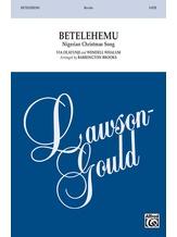 Betelehemu - Choral