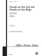 Friends on Our Left and Friends on Our Right - Choral