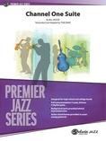 Channel One Suite - Jazz Ensemble