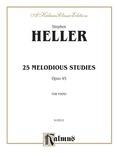 Heller: Twenty-five Melodious Studies, Op. 45 - Piano