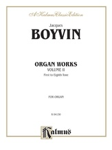 Boyvin: Organ Works, Volume II -