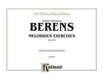 Berens: Melodious Exercises, Op. 62 - Piano Duets & Four Hands