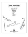 Adam Lay yBounden - Choral Pax