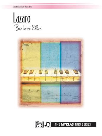 Lazaro - Piano Trio (1 Piano, 6 Hands) - Piano