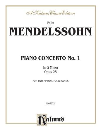 Mendelssohn: Piano Concerto No. 1 in G Minor, Op. 25 - Piano Duets & Four Hands