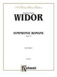 Widor: Symphonie Romaine, Op. 73 - Organ