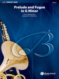Prelude and Fugue in G Minor - Concert Band