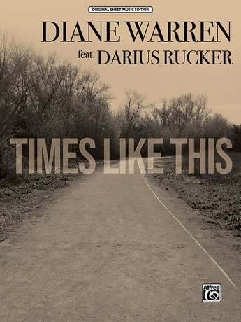 Times Like This - Piano/Vocal