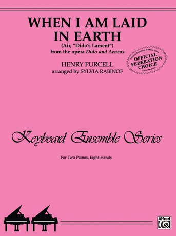 """When I Am Laid in Earth (Air, """"Dido's Lament"""" from the opera Dido and Aeneas) - Piano Quartet (2 Pianos, 8 Hands) - Piano"""