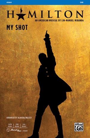 My Shot - Choral