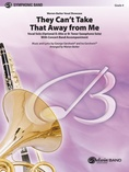 They Can't Take That Away from Me - Concert Band