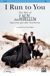 I Run to You: The Hits of Lady Antebellum - Choral