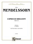 Mendelssohn: Capriccio Brillante, Op. 22 - Piano Duets & Four Hands