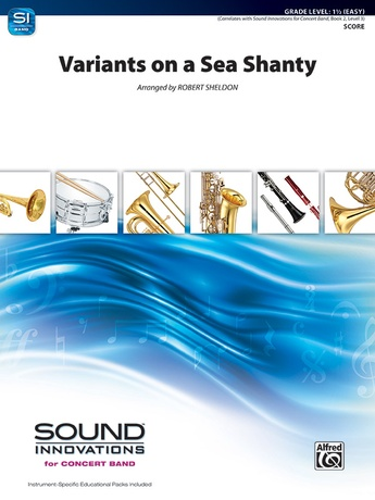 Variants on a Sea Shanty - Concert Band