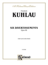 Kuhlau: Six Divertissements, Op. 68 - Woodwinds