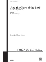 And the Glory of the Lord (from <i>The Messiah</i>) - Choral