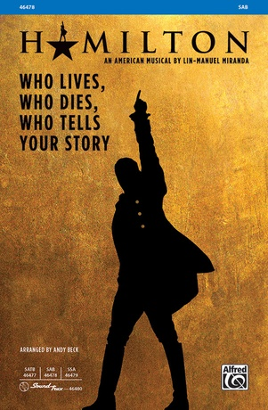 Who Lives, Who Dies, Who Tells Your Story - Choral