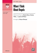 When I Think About Angels - Choral