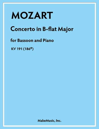 Mozart Concerto in B-flat Major for Bassoon and Piano KV 191 (186E) - Solo & Small Ensemble