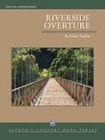 Riverside Overture - Concert Band