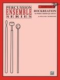 Rockreation - Percussion Ensemble