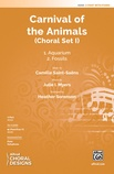 Carnival of the Animals: Choral Set I - Choral