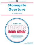 Stonegate Overture - Concert Band