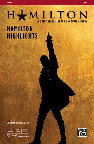 Hamilton Highlights - Choral