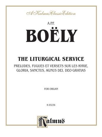 Boëly: Liturgical Service, Volume I - Organ