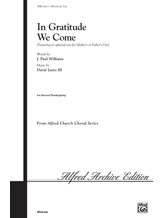 In Gratitude We Come - Choral