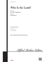 Who Is the Lamb? - Choral