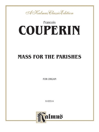 Couperin: Mass for the Parishes - Organ
