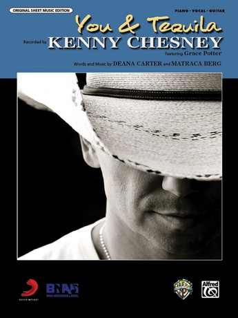 You And Tequila Kenny Chesney Pianovocalchords Sheet Music