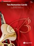 Two Romanian Carols - Concert Band