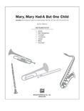 Mary, Mary Had-A But One Child - Choral Pax