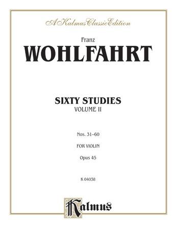 Wohlfahrt: Sixty Studies, Op. 45, Volume II (Nos. 31-60) - String Instruments