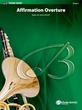 Affirmation Overture - Concert Band