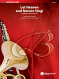 Let Heaven and Nature Sing! - Concert Band