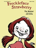"Kid In the Mask (from ""Freckleface Strawberry"") - Piano/Vocal/Chords"