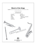 March of the Kings - Choral Pax