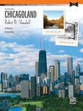 Chicagoland - Piano Duet Suite (1 Piano, 4 Hands) - Piano Duets & Four Hands