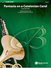 Fantasia on a Catalonian Carol - Concert Band