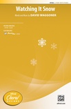 Watching It Snow - Choral