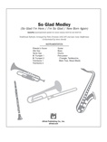So Glad Medley - Choral Pax