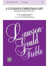 A Cuckoo's Christmas Gift - Choral