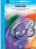 Chicago! (from the Musical Chicago!) - Concert Band