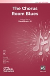 The Chorus Room Blues - Choral