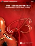 Three Tchaikovsky Themes - String Orchestra