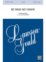 Be Thou My Vision - Choral