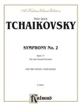 "Tchaikovsky: Symphony No. 2 in C Minor, Op. 17 ""Little Russian"" - Piano Duets & Four Hands"